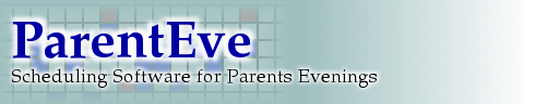 ParentEve - Scheduling Software for Parents Evenings